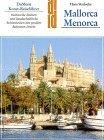 Strelocke, Hans. Mallorca, Menorca. Ein Begleiter zu den kulturellen Stätten und landschaftlichen Schönheiten der großen Balearen-Inseln. (= DuMont-Dokumente : DuMont-Kunst-Reiseführer ).