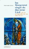 Cremer, Drutmar. Im Morgenrot singst du das neue Lied. Gedichte zu Glasmalereien von Marc Chagall. 3. Aufl.