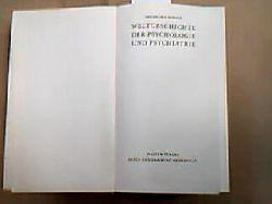 Roback, Abraham A. Weltgeschichte der Psychologie und Psychiatrie. Das moderne Sachbuch, Band 90.