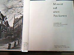 Münster - Münster Postkarten. Münster auf alten Postkarten. Ausstellung der Jugendarbeitsgemeinschaft für Stadtgeschichte im Stadtmuseum Münster 1984