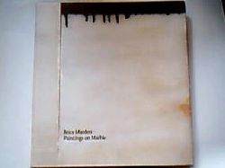 Marden, Brice. Paintings on marble : [published to accompany an exhibition at Matthew Marks Gallery, from May 8 through June 27, 2004]. [Text ed.: Eric Banks]