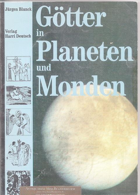 Blunck, Jürgen  Götter in Planeten und Monden