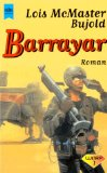 McMaster Bujold, Lois: Barrayar.