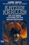 Niven, Larry: Die Kzin-Kriege, Band 9. Katzen-Krallen. Dt. Erstveröff., 1. Aufl.