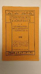 N.N.:  Studentisches Taschenbuch für die Studierenden der Universität Göttingen. Herausgegeben vom Ausschuss der Freien Studentenschaft Göttingen. Sommersemester 1909.