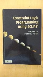 Apt, Krzysztof R. and Mark Wallace:  Constraint Logic Programming using Eclipse