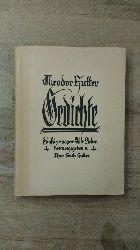 Hutter, Theodor:  Gedichte. Fünfzig ausgewählte Lieder.