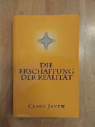 Janew, Claus:  Die Erschaffung der Realität.