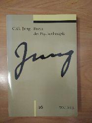 Jung, C. G. und Marianne (Hrsg.) Niehus-Jung:  Praxis der Psychotherapie : Beiträge zum Problem der Psychotherapie und zur Psychologie der Übertragung. [Hrsg.: Marianne Niehus-Jung ...] / Jung, C. G.: Gesammelte Werke ; 16