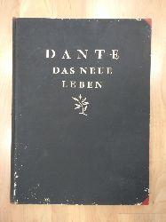 Dante, Alighieri:  Das neue Leben. Mit Holzschnitten von Erwin Lang.