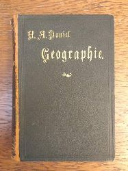 Daniel, H. A:  H. A. Daniels kleineres Handbuch der Geographie.