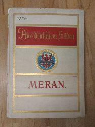 Edlinger, Anton:  Aus Deutschem Süden. Schilderungen aus Meran