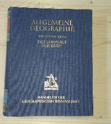 Div.:  Das Leben auf der Erde. Allgemeine Geographie, Zweiter Teil.