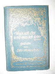 """Henschke, Otto:  """"Was ich litt und was ich lebte"""" (Goethe). Gedichte von Otto Henscke."""