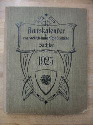 Niedererzgebirgische Predigerkonferenz:  Amtskalender für die Geistlichen der Sächsischen evang.-lutherischen Landeskirche auf das Jahr 1925.