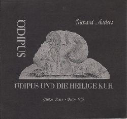 Anders, Richard  Ödipus und die heilige Kuh