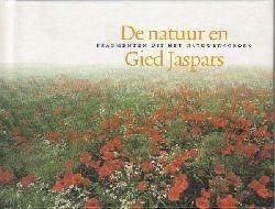 Jaspars, Gied  De natuur en fragmenten uit het natuurdagboek Gied Jaspars