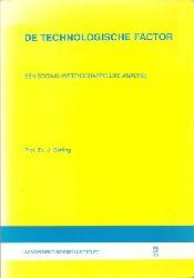 Berting, Prof. Dr. J.  De technologische Factor - Een sociaal - wetenschappelijke Analyse