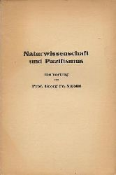 Nicolai, Georg Friedrich  Naturwissenschaft und Pazifismus - Ein Vortrag