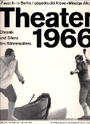 Rischbieter, Henning / Wendt, Ernst (Red.)  Theater heute. Zeitschrift für Schauspiel, Oper, Ballett 7. Jahrgang 1966 [komplett]
