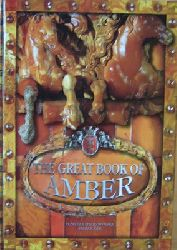 Mierzwinska, Elzbieta / Zak, Marek  The Great Book Of Amber