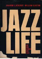 Berendt, Joachim E. / Claxton, William  Jazz Life. Auf den Spuren des Jazz