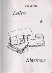 Casgar, Safi  Lettres à Marraine