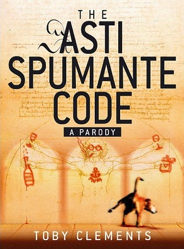 Clements, Toby.  The Asti Spumante Code. A Parody.