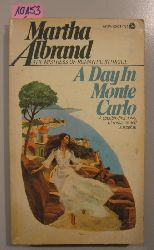 Albrand, Martha   A Day In Monte Carlo.