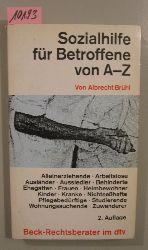 Brühl, Albrecht  Sozialhilfe für Betroffene von A-Z. - Reihe: Beck-Rechtsberater im dtv 5060.