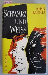 Harris, John  Schwarz und weiss.