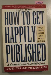 Appelbaum, Judith  How to Get Happily Published.