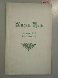 Beck, Eugen  Eugen Beck. 11.Januar 1896. 5.November 1912. I. Lebensabriss. II. Aus Eugen