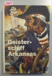 Alter, Robert Edmond  Geisterschiff Arkansas.