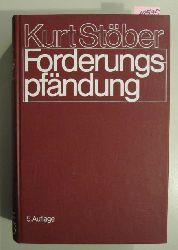 Stöber, Kurt  Forderungspfändung. Zwangsvollstreckung in Forderungen und andere Vermögensrechte.
