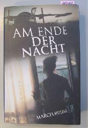 Muller, Marcia  Am Ende der Nacht. Roman.