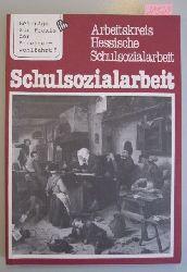 Arbeitskreis Hessische Schulsozialarbeit (Hrsg.)  Schulsozialarbeit. - Reihe: Beiträge zur Praxis der Arbeiterwohlfahrt 5.