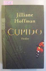 Hoffman, Jilliane  Cupido. Thriller.