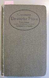 Cossmann, H.  Deutsche Flora. In zwei Teilen. Text & Abbildungen. (in einem Band)