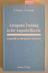 Kaluza, G. & Strempel, I.  Autogenes Training in der Augenheilkunde dargestellt am Beispiel des Glaukoms.