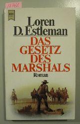 Estleman, Loren D.  Das Gesetz des Marshals. Westernroman.
