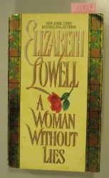 Lowell, Elizabeth  A Woman Without Lies.