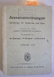 Domarus, A.V.; Heubner, W. & Krautwald, A. (Hrsg.)  Arzneiverordnungen. Ratschläge für Studenten und Ärzte. Ausgabe 1945.