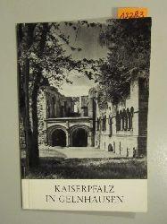 Binding, Günther  Kaiserpfalz in Gelnhausen (Amtlicher Führer)
