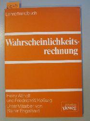Althoff, Heinz; Kloßwig, Friedrich W. & Engelhard, Rainer  Wahrscheinlichkeitsrechnung. Lehrerhandbuch.