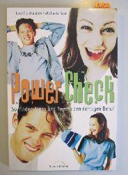 Donders, Paul Ch. & Kast, Michaela  Power Check. So finden Teens und Twens den richtigen Beruf.