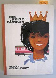 Behm, Jonny  Der Teenager-Reis-Klub und seine Reise-Königin.