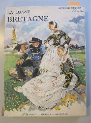 Dupouy, Auguste  La Basse-Bretagne. Couvertures de M. Méheut.