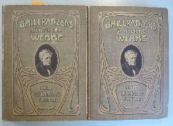 Grillparzer, Franz  Grillparzers sämtliche Werke. Neue illustrierte Ausgabe in zwei Bänden. Erster & zweiter Band. (2 Bücher)