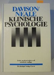 Davison, Gerald C. & Neale, John M.  Klinische Psychologie. Ein Lehrbuch.